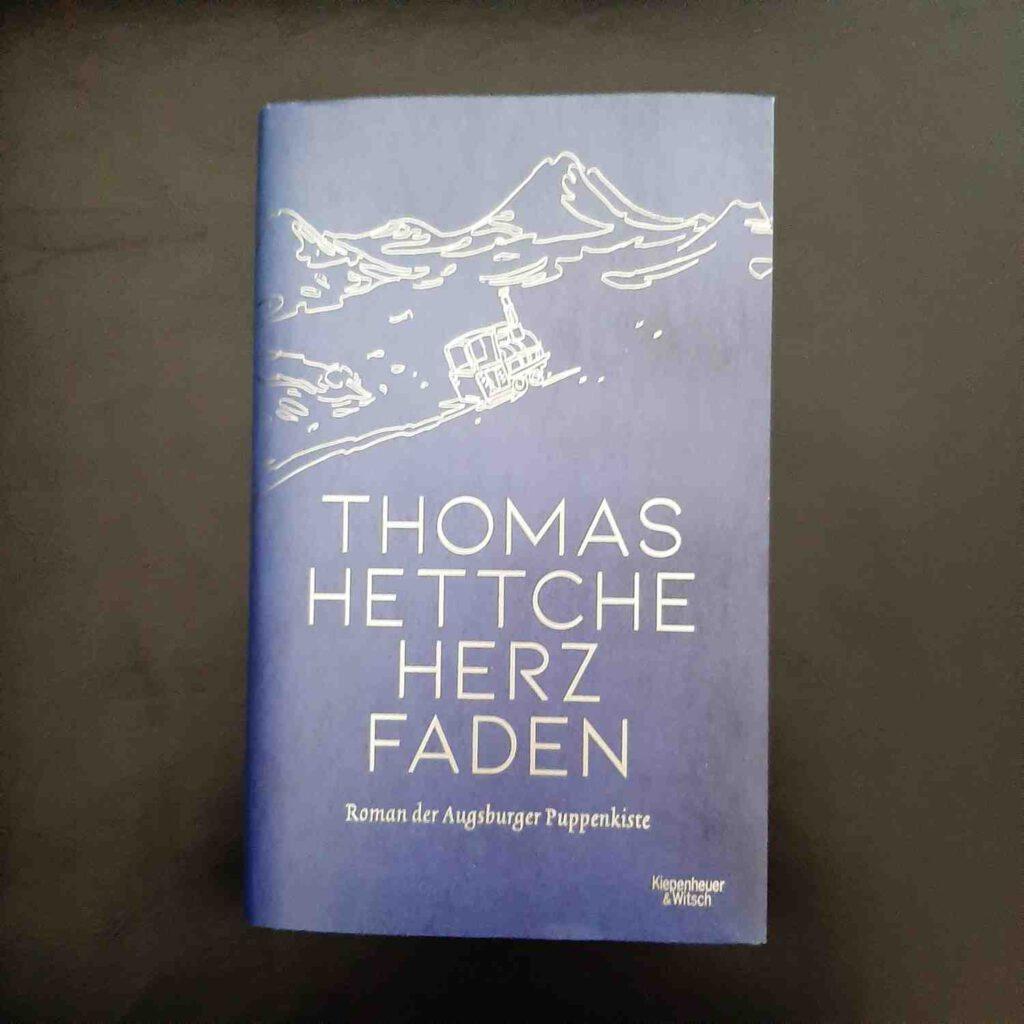 """Thomas Hettches Roman über die Augsburger Puppenkiste: """"Herzfaden"""""""